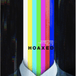 How to Attend the Los Angeles Hoaxed Screening (October 20th)